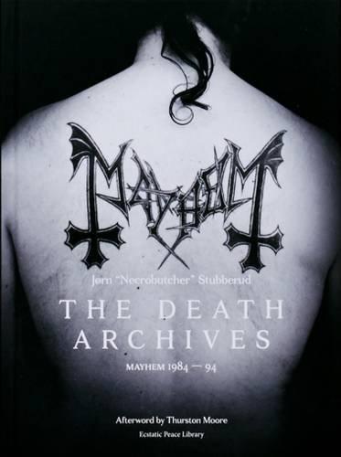 9780997285031: The Death Archives: Mayhem 1984-94