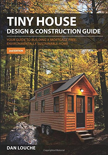 9780997288704: Tiny House Design & Construction Guide