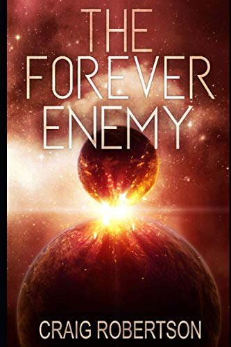 9780997307313: The Forever Enemy (The Forever Series) (Volume 2)