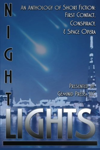 Night Lights: An Anthology of Short Fiction: