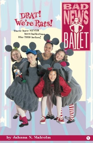 9780997330069: DRAT! We're Rats! (Bad News Ballet) (Volume 1)