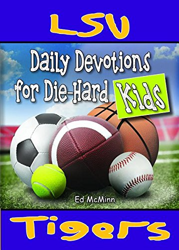9780997330939: Daily Devotions for Die-Hard Kids LSU Tigers