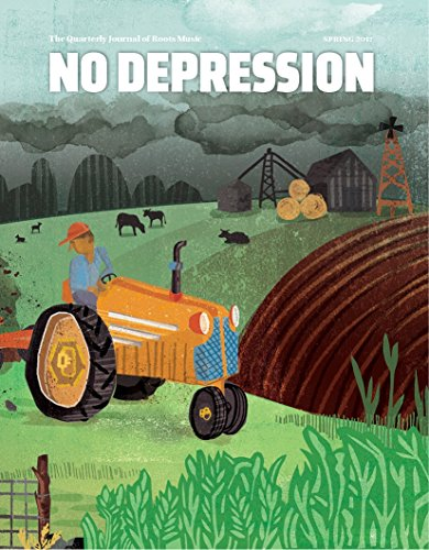 No Depression: Spring 2017 - Midwest (The: FreshGrass