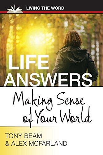 9780997341485: Life Answers: Making Sense of Your World