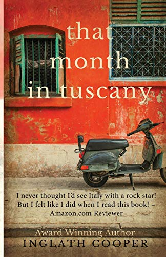 That Month In Tuscany By Inglath Cooper Inglath Cooper