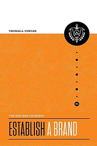 9780997349917: The Writer's Conquest: Establish a Brand (Volume 1)