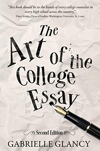 The Art of the College Essay: Second Edition: Second Edition