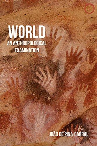 9780997367508: World: An Anthropological Examination (Malinowski Monographs)