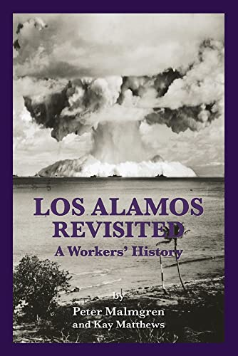 9780997395020: Los Alamos Revisited: A Workers' History