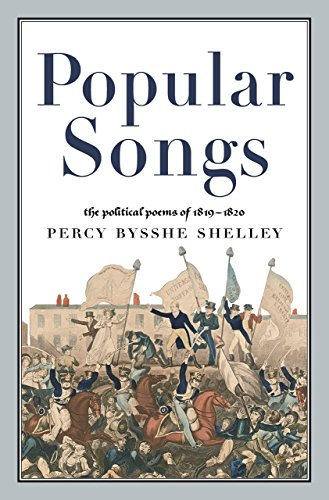 9780997395709: Popular Songs: The Political Poems of 1819-1820