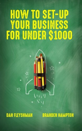 9780997420319: How To Set-Up Your Business For Under $1000