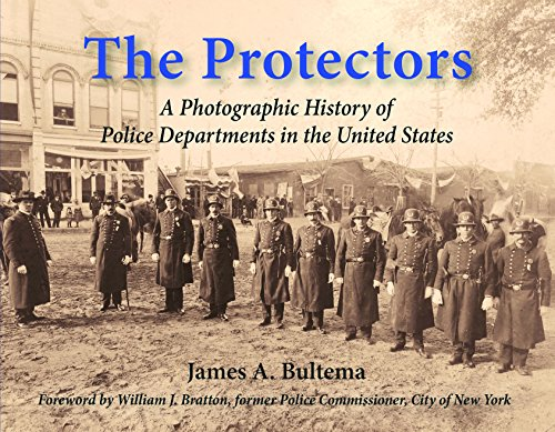 9780997425109: The Protectors: A Photographic History of Police Departments in the United States