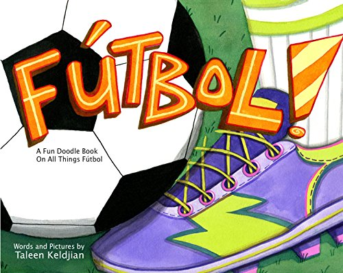 9780997439700: Futbol: A Fun Doodle Book On All Things Fútbol( International Football game)