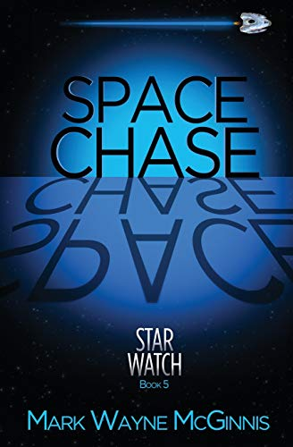 9780997451450: Space Chase (Star Watch) (Volume 5)