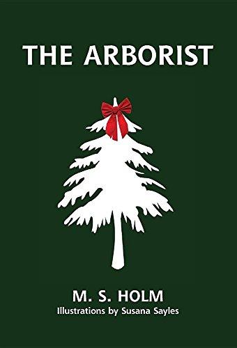 9780997455311: The Arborist