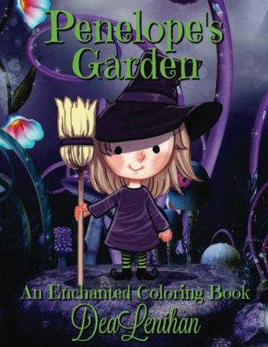 Penelope's Garden: A Bewitchingly Cute Coloring Book: Dea Lenihan