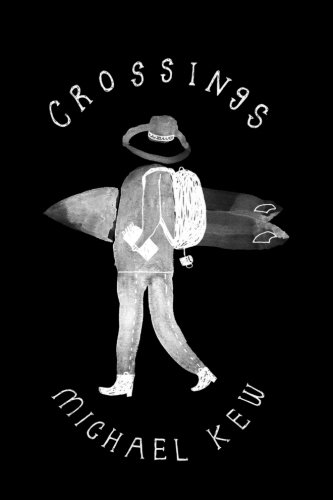 9780997508529: Crossings: A Decade of Surf Travel