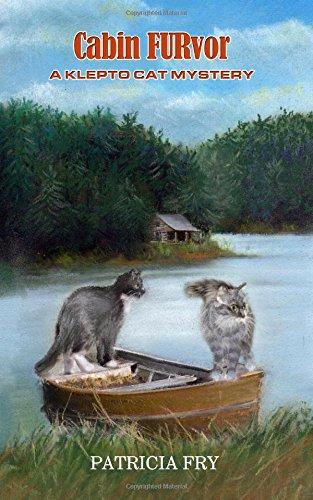 9780997519020: Cabin FURvor: A Klepto Cat Mystery (Klepto Cat Mysteries) (Volume 16)