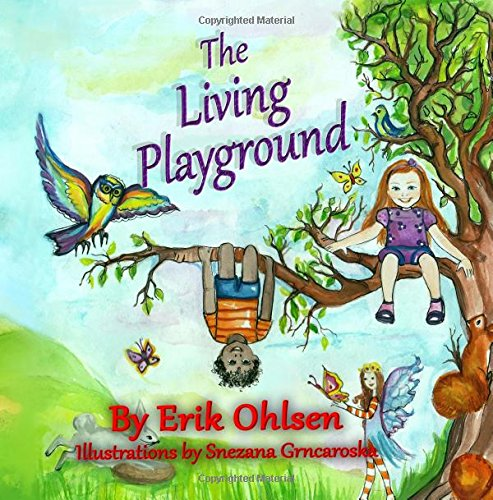 9780997520262: The Living Playground (Storyscapes Book)