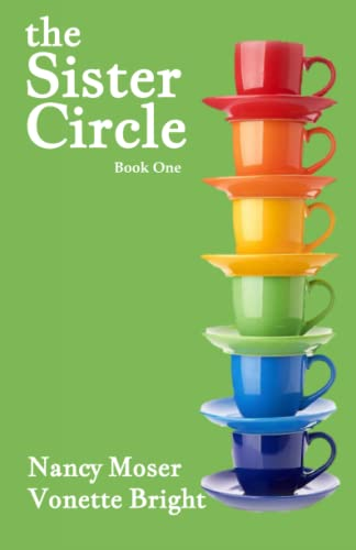 9780997539868: The Sister Circle (The Sister Circle Series) (Volume 1)