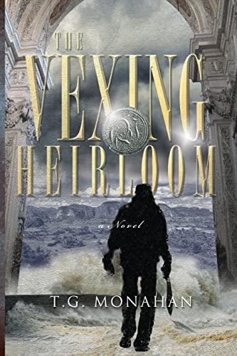 The Vexing Heirloom