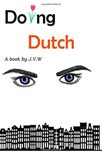 9780997556216: Doing Dutch (Volume 1)