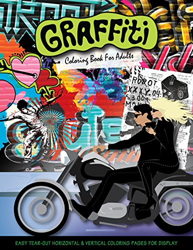 Graffiti : Coloring Book for Adults: Donna Duchek