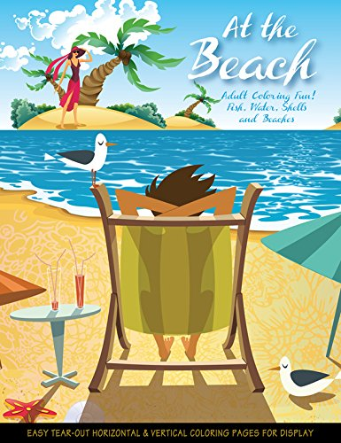 At the Beach - Coloring Book for: Donna Duchek