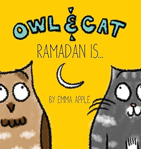 9780997580402: Owl & Cat: Ramadan Is...