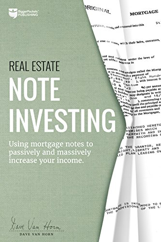 9780997584776: Real Estate Note Investing: Using Mortgage Notes to Passively and Massively Increase Your Income