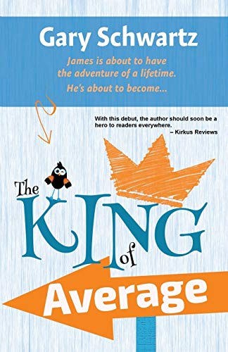 9780997586077: The King of Average