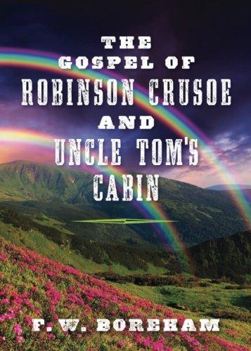 The Gospel of Robinson Crusoe and Uncle: F W Boreham