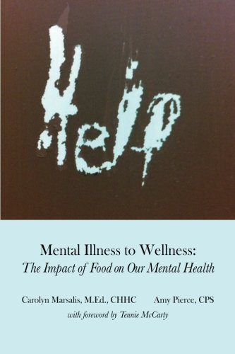 9780997618303: Help-Mental Illness to Wellness: The Impact of Food on Our Mental Health