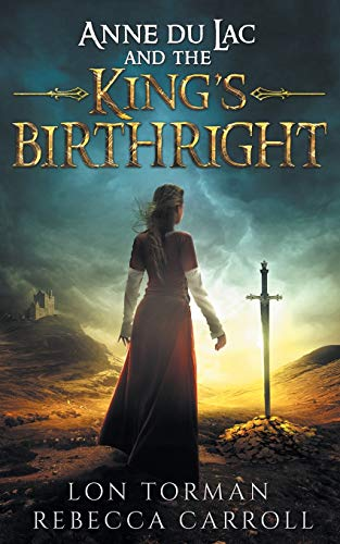 Anne Du Lac and the King`s Birthright