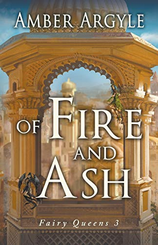 Of Fire and Ash: Amber Argyle
