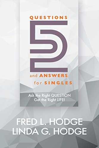 9780997662238: 52 Questions & Answers for Singles: Ask the Right Question, Get the Right Life