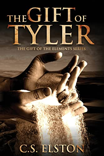 9780997672206: The Gift Of Tyler (The Gift Of The Elements)