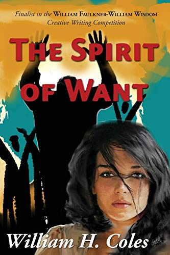 9780997672978: The Spirit of Want