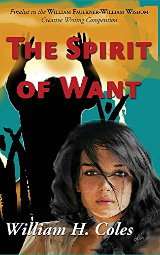 9780997672985: The Spirit of Want