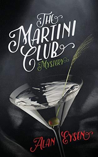 9780997676150: The Martini Club Mystery