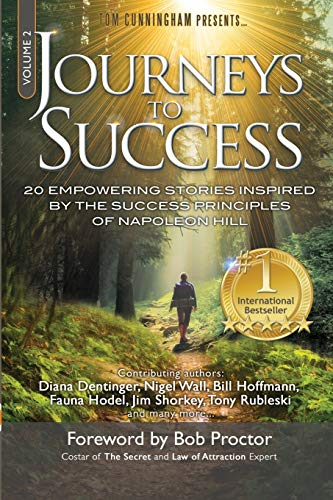 Journeys To Success: 20 Empowering Stories Inspired: Tony Rubleski, Bill