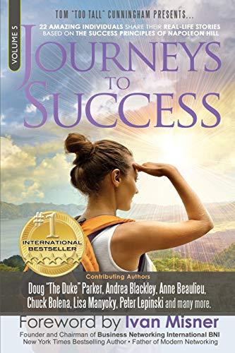 """Journeys To Success: 22 Amazing Individuals Share: Doug """"The Duke"""""""