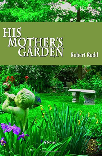 9780997683301: His Mother's Garden