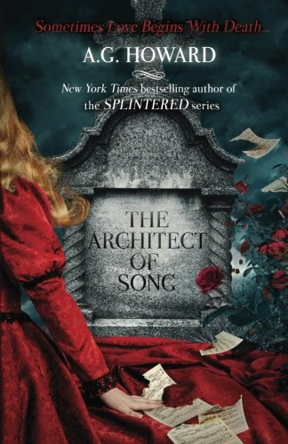 9780997687422: The Architect of Song (Haunted Hearts Legacy) (Volume 1)