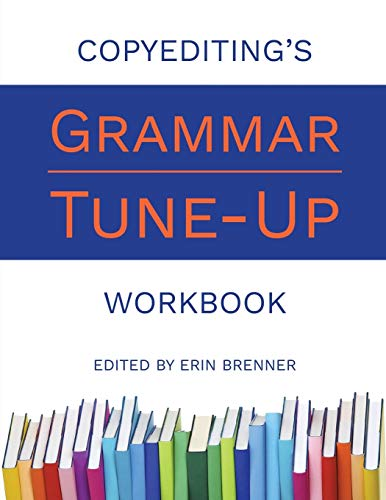 9780997692907: Copyediting's Grammar Tune-Up Workbook