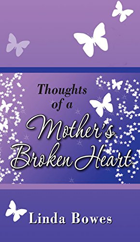 9780997698268: Thoughts of a Mother's Broken Heart