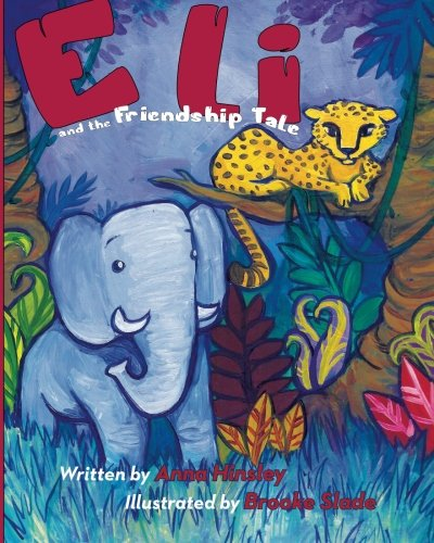 9780997716702: Eli: and the Friendship Tale