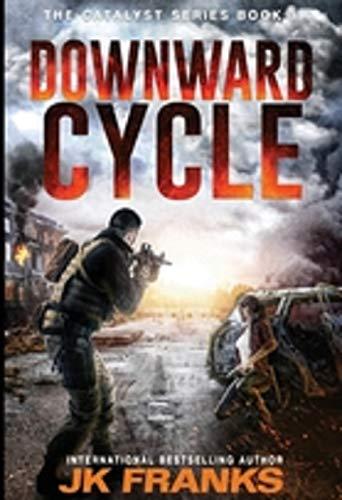 Catalyst: Downward Cycle: J K Franks