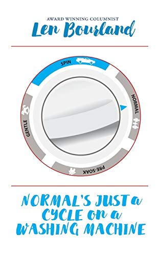 Normal's Just a Cycle on a Washing: Bourland, Len