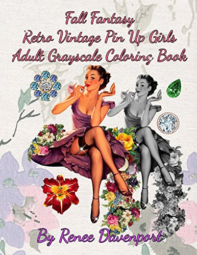 9780997744729: Fall Fantasy Retro Vintage Pin Up Girls Adult Grayscale Coloring Book: Fall Fantasy Volume 2 (Four Seasons of Fantasy Pin Up Girls)